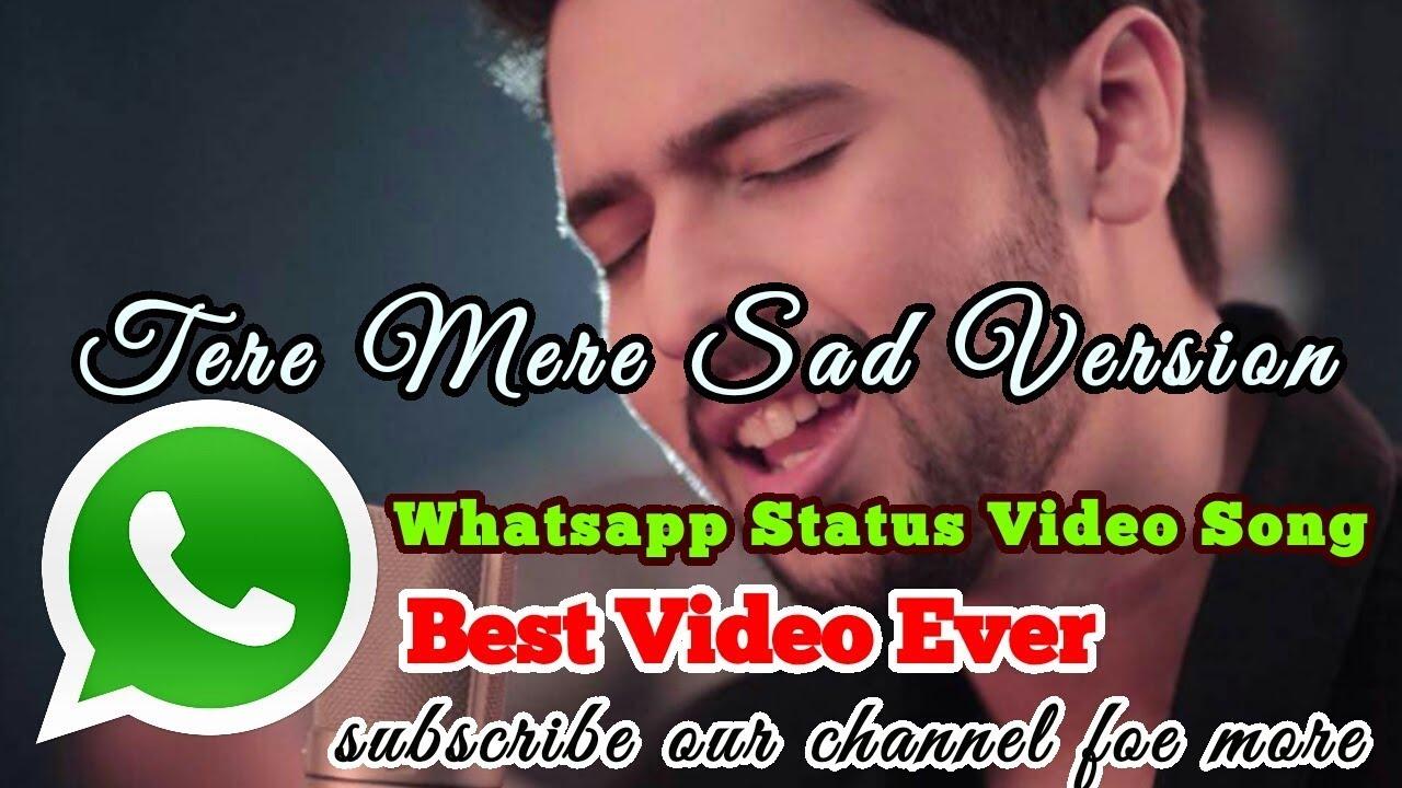 Tere Mere ( Chef) Armaan Malik Sad | Whatsapp Status Video ...
