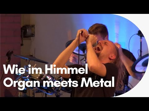 """""""Wie im Himmel"""" Organ meets Metal - die reformierte Metal-Messe MetalChruch"""