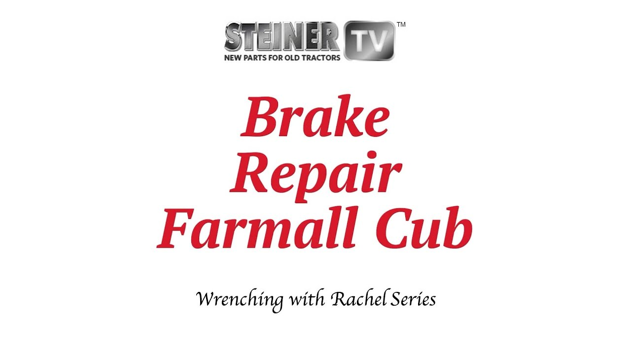Diagram For Farmall Cub Repair Wiring Libraries Brake Installation On A Tractor Youtube