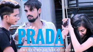PRADA - JASS MANAK | COVER VIDEO | SK CREATION BBH