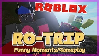 WE'RE GOING ON A ROTRIP! | ROBLOX Ro-Trip Funny Moments/Gameplay (feat. FUDZ)