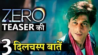 3 Amazing Things About Shahrukh Khan's ZERO Teaser