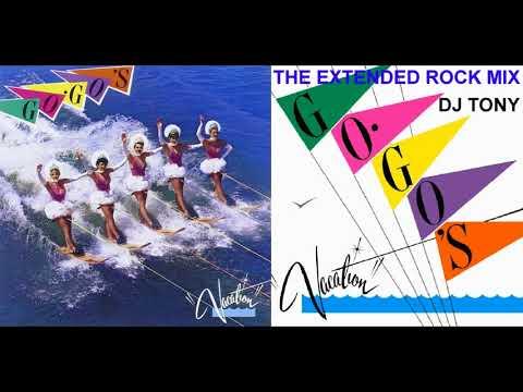 Go-Go's - Vacation (Extended Rock Mix - DJ Tony)