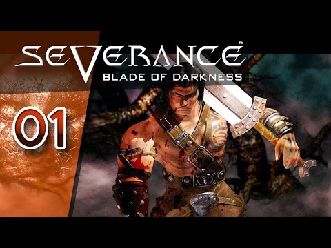 Severance: Blade of Darkness #001 - Ein bisschen wie Dark Souls - Let's Play
