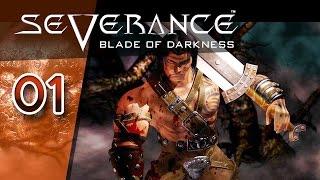 Severance: Blade of Darkness #001 - Ein bisschen wie Dark Souls - Let