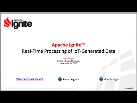 Apache Ignite: Real Time Processing of IoT Generated Streaming Data