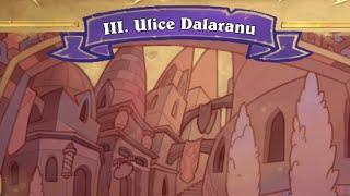 Heartstone #94 DALARAN HEIST III - Ulice Dalaranu