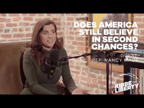 Does America Still Believe in Second Chances? | Guest: Rep. Nancy Mace | Ep 125
