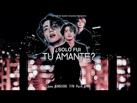 Imagina con Jungkook +18🚫 One shot🛇 -💔¿Solo fui tu amante?💔Cap 15