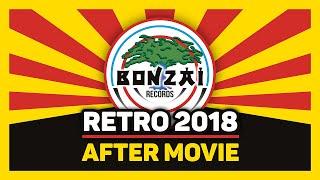 Bonzai Retro 2018 - Official After Movie