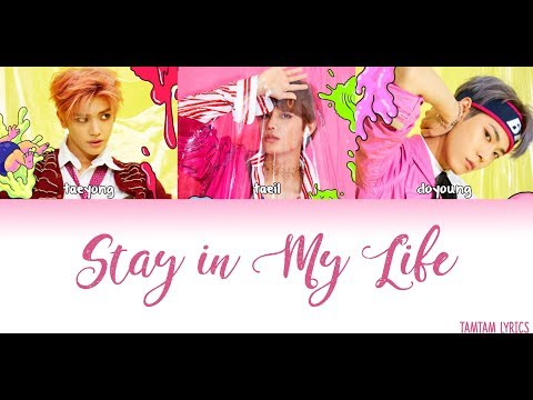 Stay in My Life - NCT (Doyoung, Taeil, Taeyong)Lyrics [Han,Rom,Eng] {Member Coded} [SCHOOL 2017 OST}