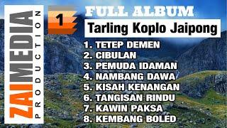 Download Mp3 Full Album Tarling Koplo Jaipong Vol. 1  Cover  By Zaimedia Production Group