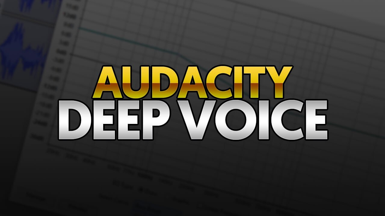 How To: Make Your Voice Deep In Audacity 20161123