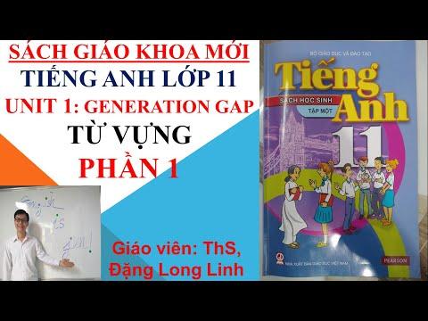 Tiếng Anh lớp 11 (SGK mới) - Unit 1: Generation gap - Từ vựng - Phần 1
