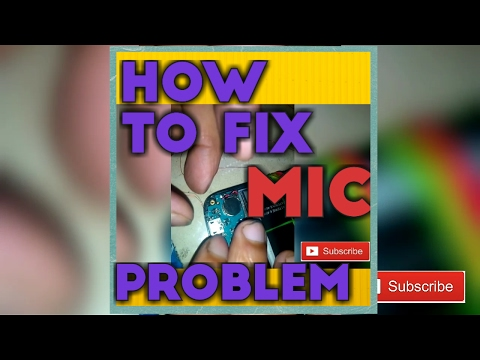 How to fix mic problem (Micromax canvas A1)
