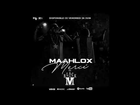 Youtube: MAAHLOX le VIBEUR feat BLACK M » merci » audio officiel