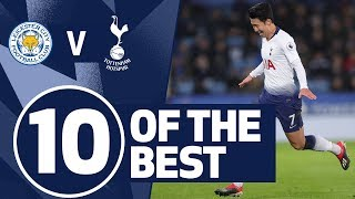10 OF THE BEST | SPURS BEST STRIKES V LEICESTER | Ft. Son, Kane and Eriksen!
