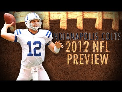 Indianapolis Colts 2012 Season Preview