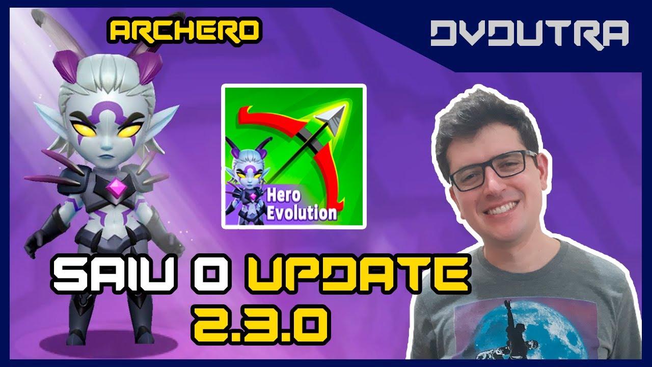 ARCHERO: SAIU O UPDATE 2.3.0