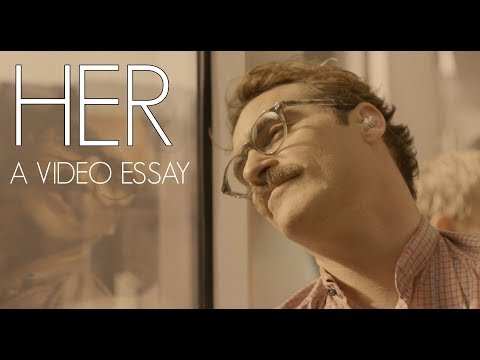 Her // A Video Essay