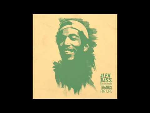 Alex Bass & The Same Song Band - Dis a fi Dem