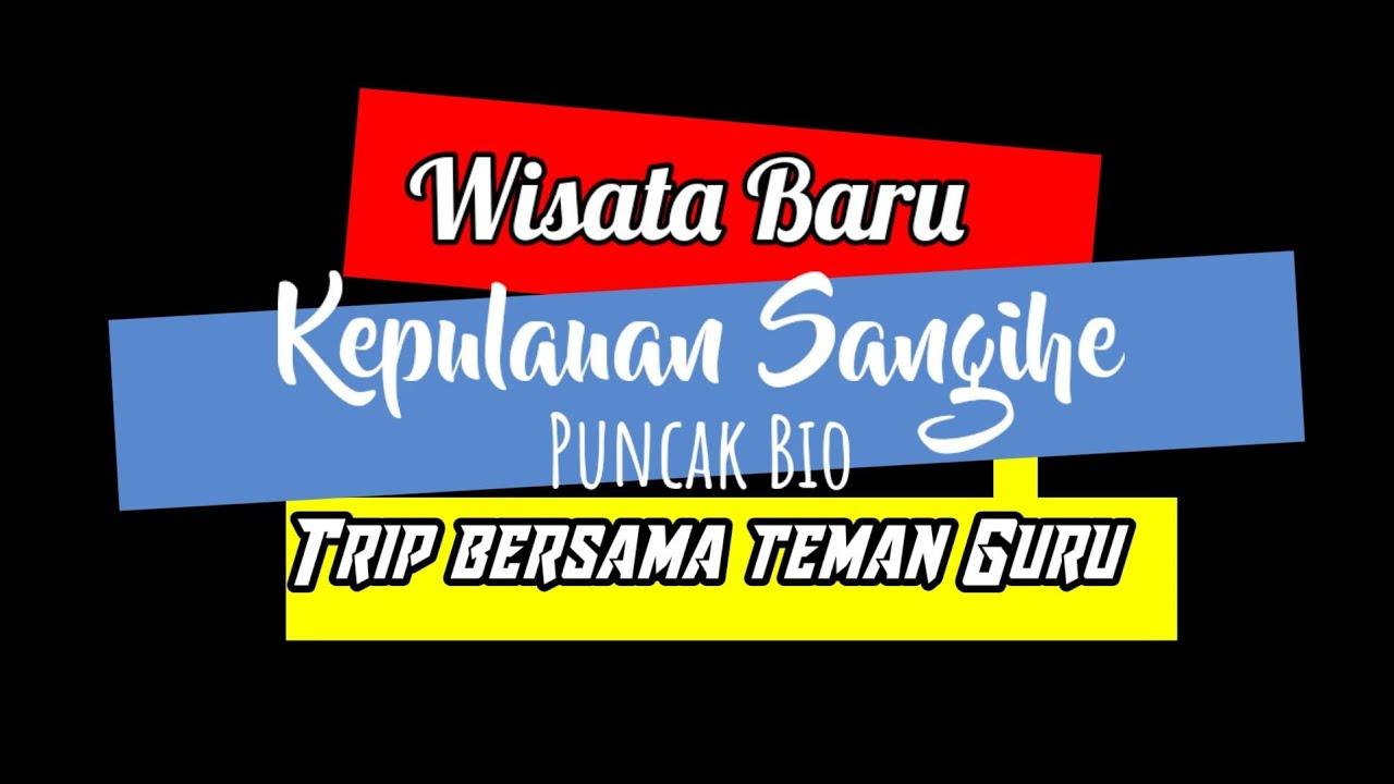 "WISATA BARU KEPULAUAN SANGIHE ""Bio"" || Jack Sasenga - YouTube"
