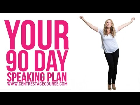 Your 90 Day Speaking Plan