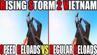 Rising Storm 2 Vietnam - Regular Reloads Vs Speed Reloads