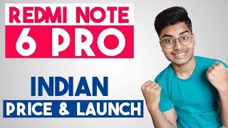 Redmi Note 6 Pro Price & Launch Date in India