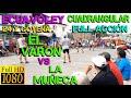 ECUAVOLEY EL VARÓN VS LA MUÑECA / 24 Y GOYENA FULL ACCIÓN
