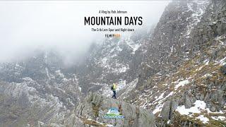 Mountain Days Vlog Episode 9: The Crib Lem (Llech Ddu Spur) , Carnedd Dafydd. Walk, Climb \u0026 Fly