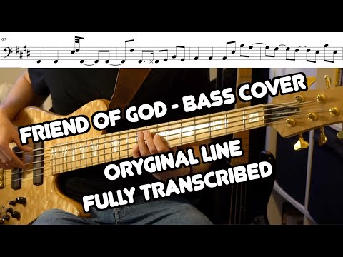 Friend Of God - Isreal Houghton BASS TRANSCRIPTION - ORIGINAL LINE (Live From Another Level) -