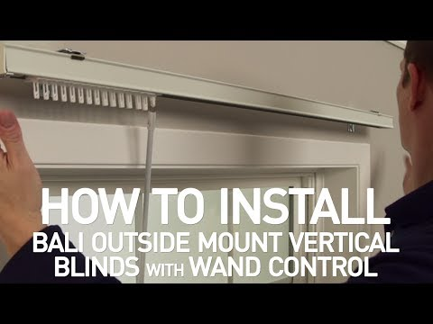 How to Install Bali® Vertical Blinds with Wand Control - Outside Mount