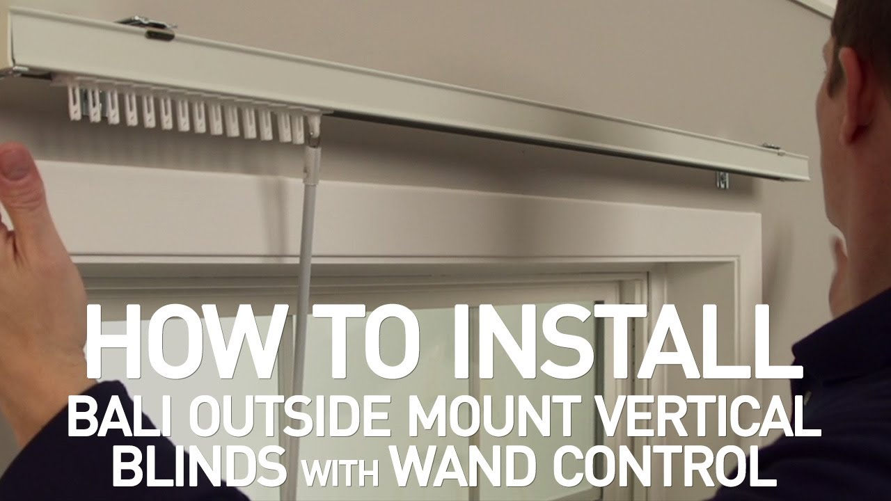 how to install bali vertical blinds with wand control outside mount
