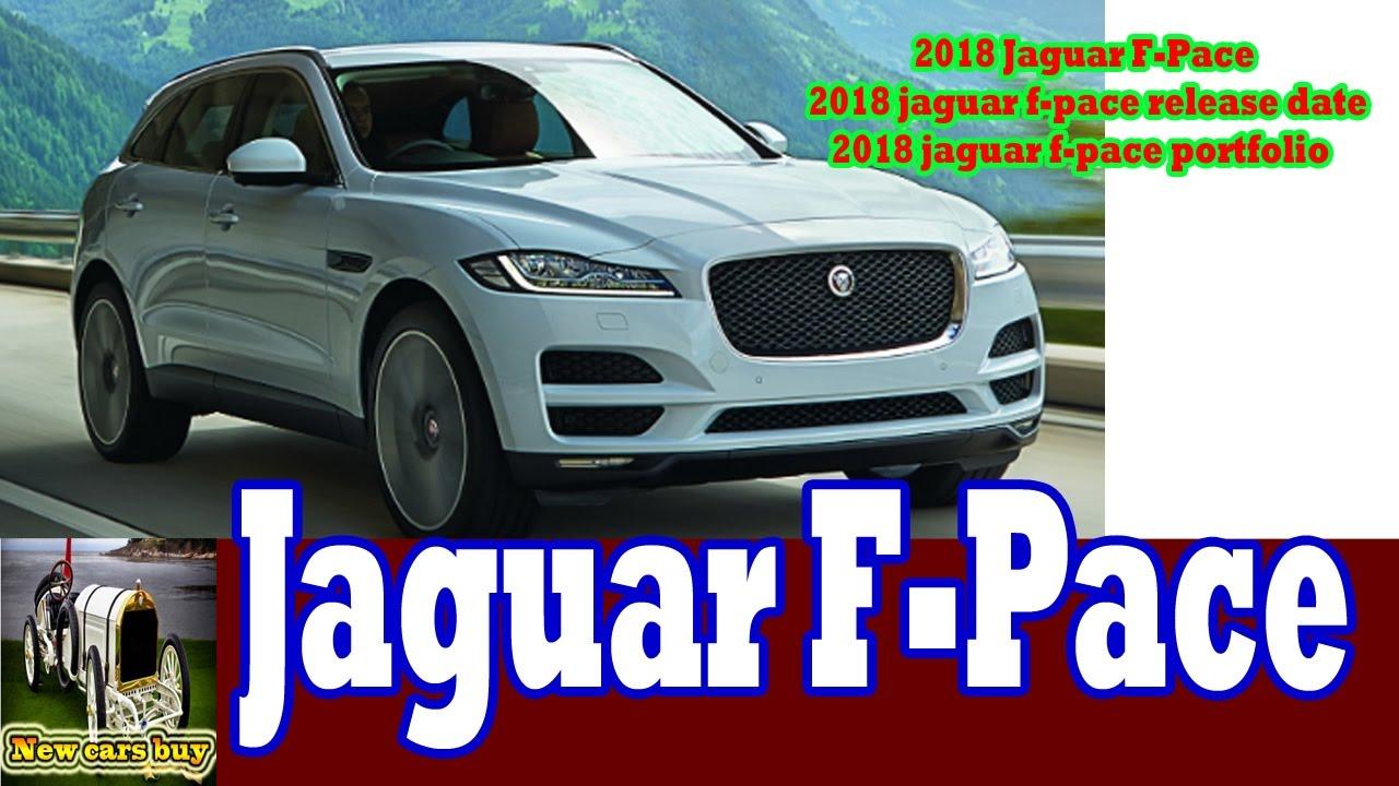 2018 Jaguar F Pace Release Date Portfolio New Cars