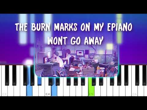 the burn marks on my epiano wont go away - a l e x  (Piano tutorial)