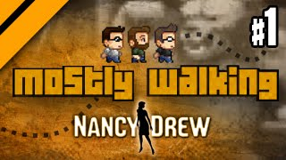 Mostly Walking - Nancy Drew: The Shadow at Water