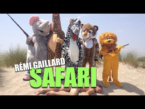 SAFARI (REMI GAILLARD)