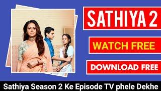 Saath Nibhaana Sathiya 2 Aaj Ka Episode | Watch in free | Free Download | Tv Se phele Episode Dekho