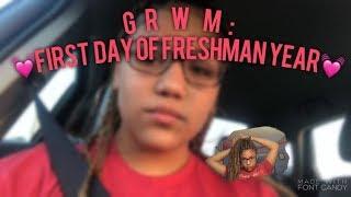 GRWM: First Day Of School (freshman year)