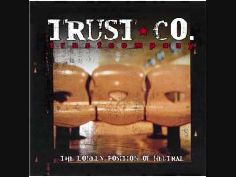 Trust Co.-Running From Me