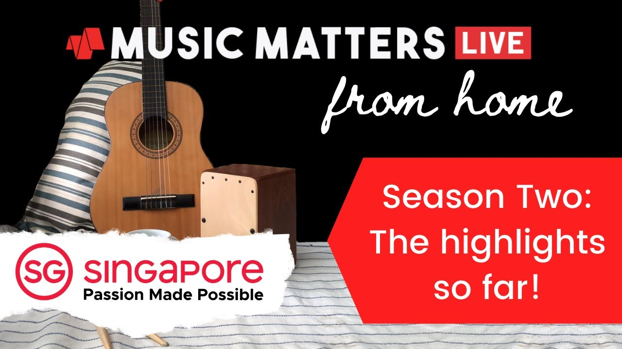 Music Matters Live From Home - S2 The highlights so far!