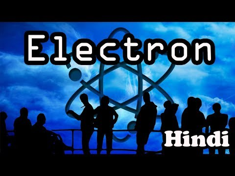 Electron || discovery of electron Hindi