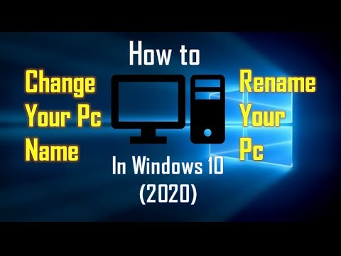 How To Change Your PC Name/ Rename Your PC In Windows 10 (2020)