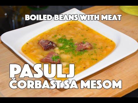 RECEPT: PASULJ (Grah) sa mesom (čorbasto kuvano jelo) kako se sprema