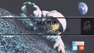 Voltox | Blackhole (Original Mix)