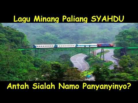 Lagu Minang Paliang Syahdu, Antah Sialah Namo Penyanyinyo