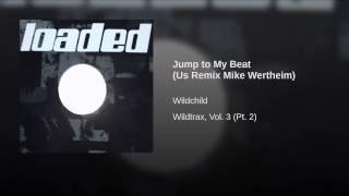 Jump to My Beat (Us Remix Mike Wertheim)
