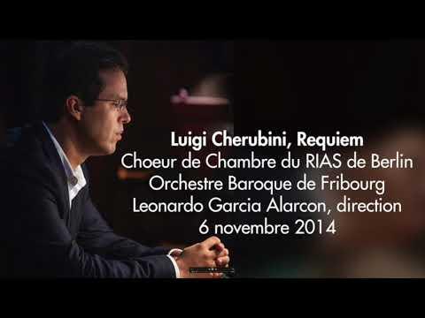 Luigi Cherubini Requiem, Leonardo García Alarcón