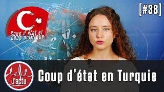 [FDA #38] A qui profite le coup d'état en Turquie ?